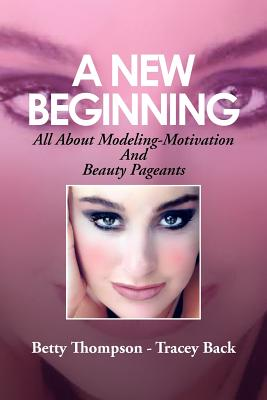 A New Beginning By Back, Betty